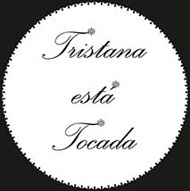 Tristana está Tocada